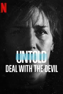 Untold: Deal with the Devil